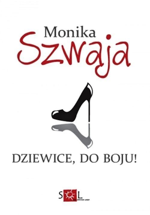 Recenzja książki Dziewice, do boju! - Monika Szwaja