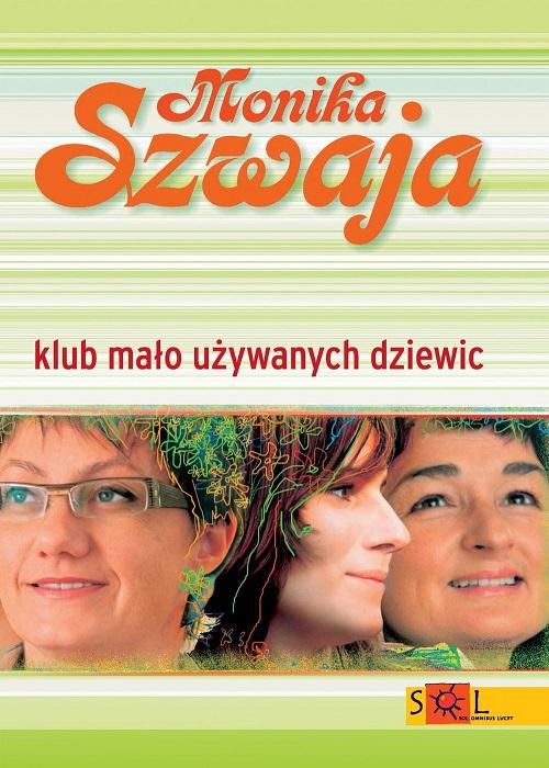 Recenzja książki Klub Mało Używanych Dziewic - Monika Szwaja