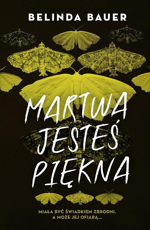 Recenzja książki Martwa jesteś piękna - Belinda Bauer
