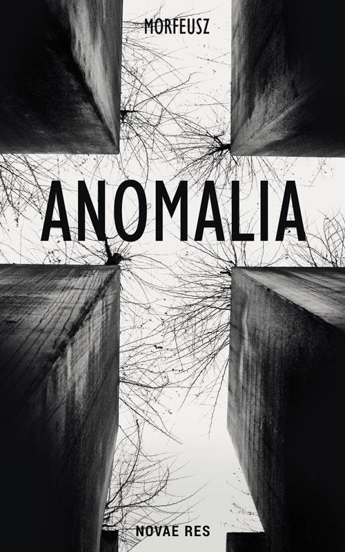 Recenzja książki Anomalia - Morfeusz