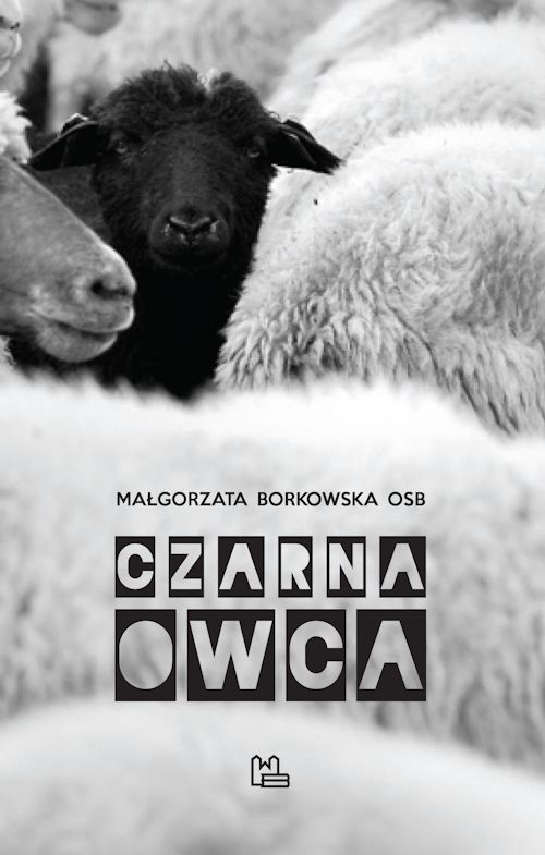 Recenzja książki Czarna owca - Małgorzata Borkowska OSB