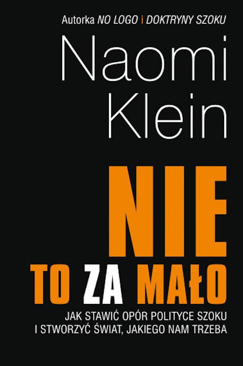 Recenzja książki Nie to za mało - Naomi Klein