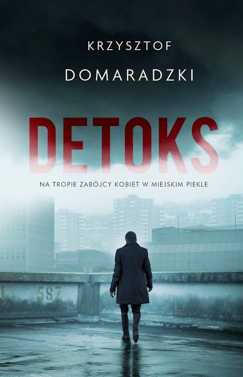 Recenzja książki Detoks - Krzysztof Domaradzki