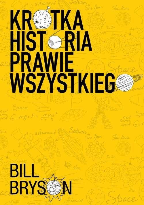 Recenzja książki Krótka Historia Prawie Wszystkiego - Bill Bryson
