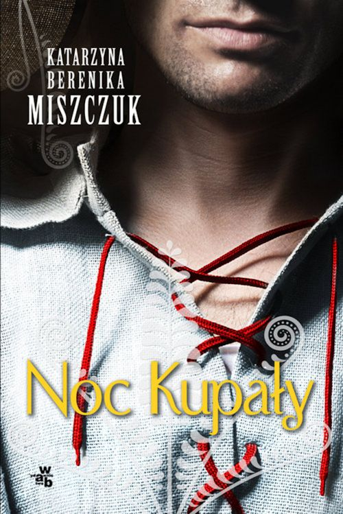 Recenzja książki Noc Kupały - Katarzyna Berenika Miszczuk