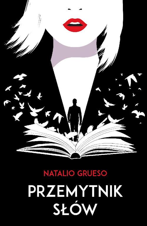 Recenzja książki Przemytnik słów - Natalio Grueso