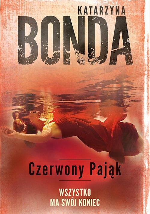 Recenzja książki Czerwony pająk - Katarzyna Bonda