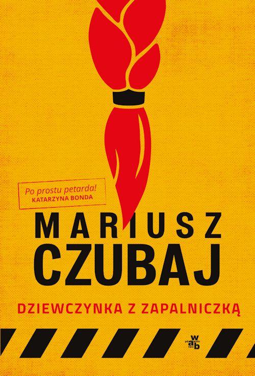Recenzja książki Dziewczynka z zapalniczką - Mariusz Czubaj