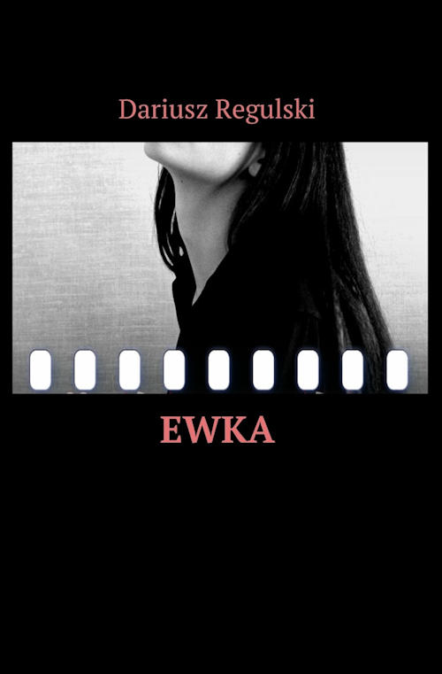 Recenzja książki Ewka - Dariusz Regulski