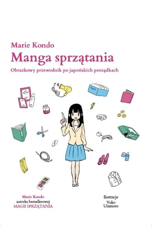 Recenzja książki Manga sprzątania. Obrazkowy przewodnik po japońskich porządkach - Marie Kondo
