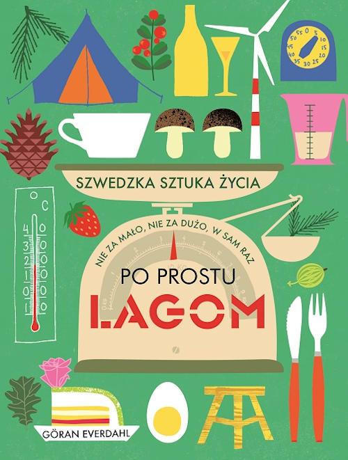 Recenzja książki Po prostu Lagom - Göran Everdahl