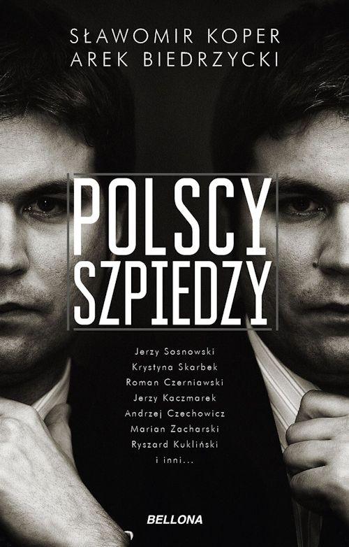 Recenzja książki Polscy Szpiedzy - Sławomir Koper, Arek Biedrzycki