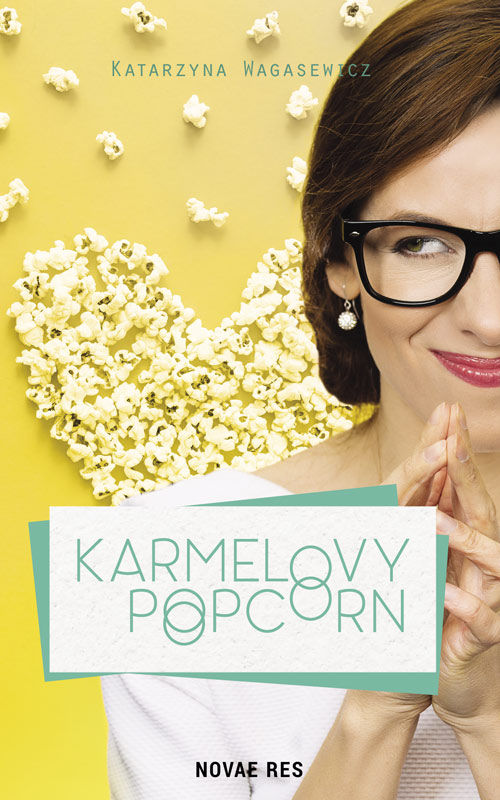 Recenzja książki Karmelovy popcorn - Katarzyna Wagasewicz