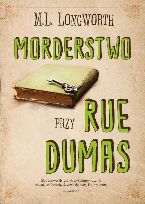 Recenzja książki Morderstwo przy rue Dumas - M.L. Longworth