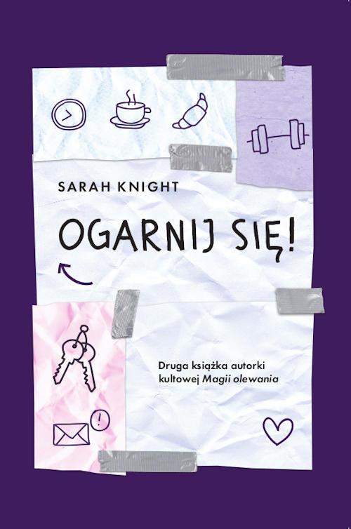 Recenzja książki Ogarnij się! - Sarah Knight