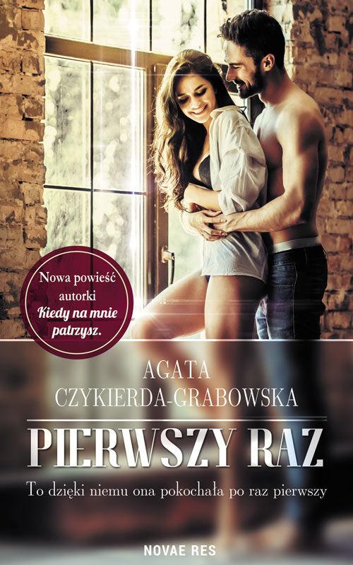 Recenzja książki Pierwszy raz - Agata Czykierda-Grabowska