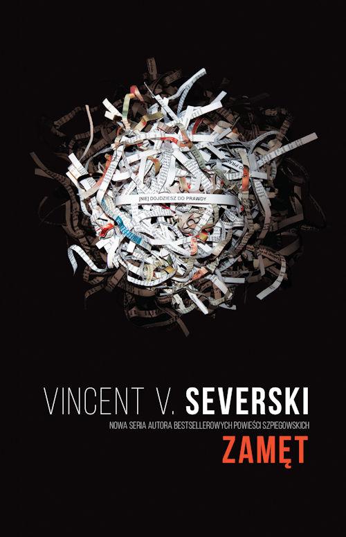 Recenzja książki Zamęt - Vincent V. Severski
