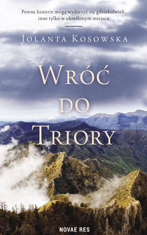 Recenzja książki Wróć do Triory - Jolanta Kosowska