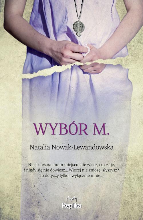 Recenzja książki Wybór M. - Natalia Nowak-Lewandowska