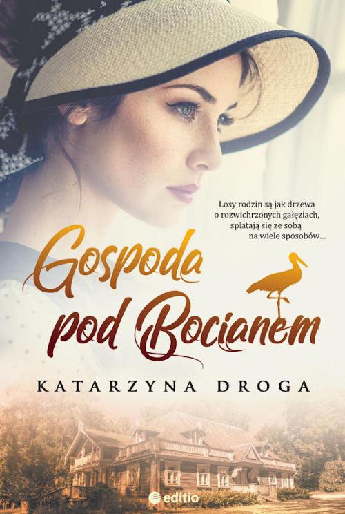 Recenzja książki Gospoda pod Bocianem - Katarzyna Droga