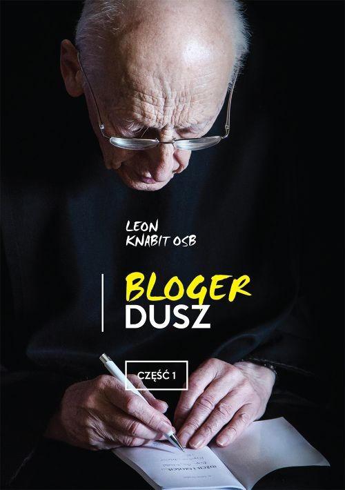 Recenzja książki Bloger dusz. Część 1 - Leon Knabit OSB