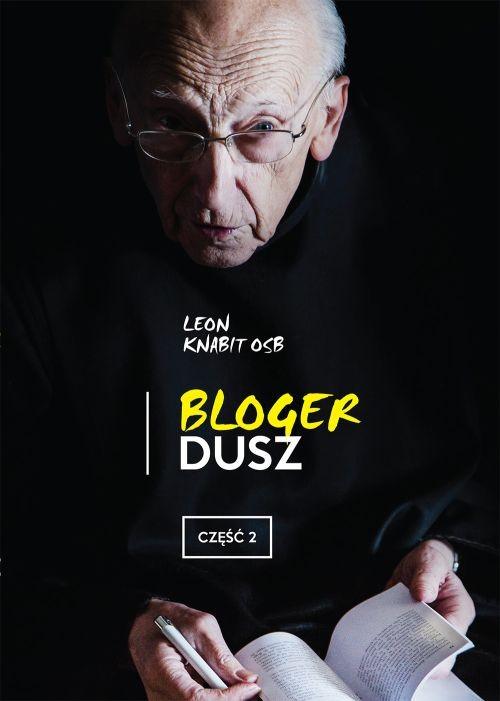 Recenzja książki Bloger dusz. Część 2 - Leon Knabit OSB