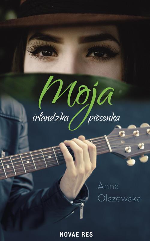 Recenzja książki Moja irlandzka piosenka - Anna Olszewska