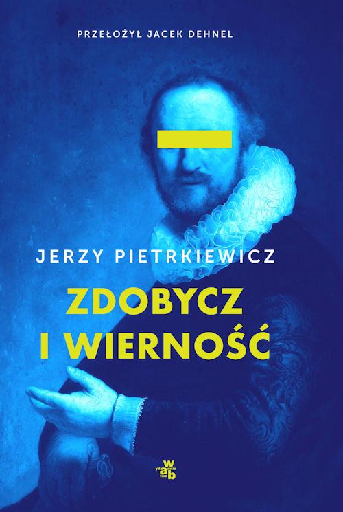 Recenzja książki Zdobycz i wierność - Jerzy Pietrkiewicz
