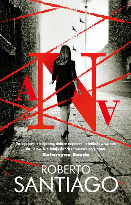 Recenzja książki Ana - Roberto Santiago