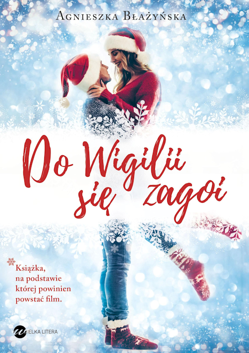 Recenzja książki Do Wigilii się zagoi - Agnieszka Błażyńska