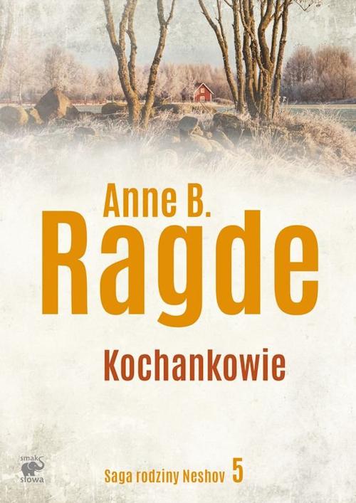 Recenzja książki Kochankowie - Anne B. Ragde