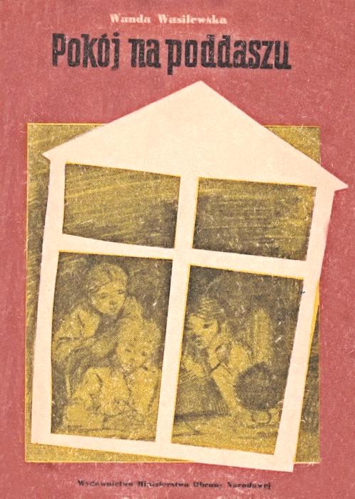 Recenzja książki Pokój na poddaszu - Wanda Wasilewska