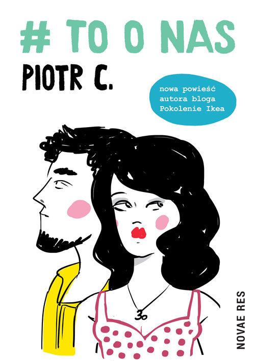 Recenzja książki # to o nas - Piotr C.