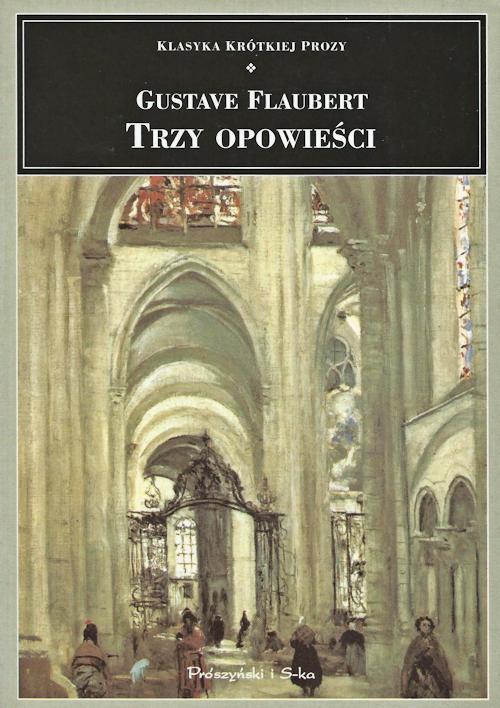Recenzja książki Trzy opowieści - Gustave Flaubert