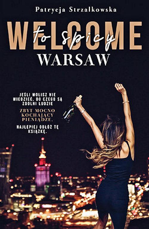 Recenzja książki Welcome to Spicy Warsaw - Patrycja Strzałkowska