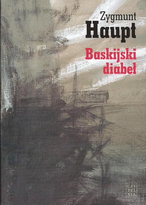 Recenzja książki Baskijski diabeł. Opowiadania i reportaże - Zygmunt Haupt