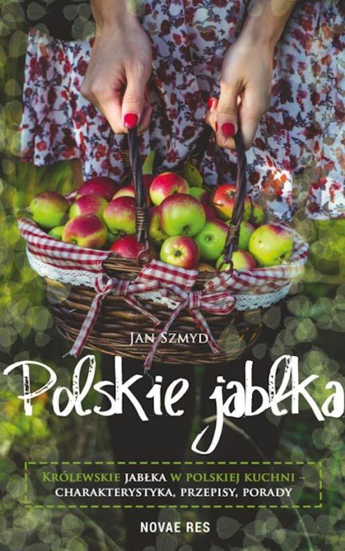 Recenzja książki Polskie jabłka - Jan Szmyd