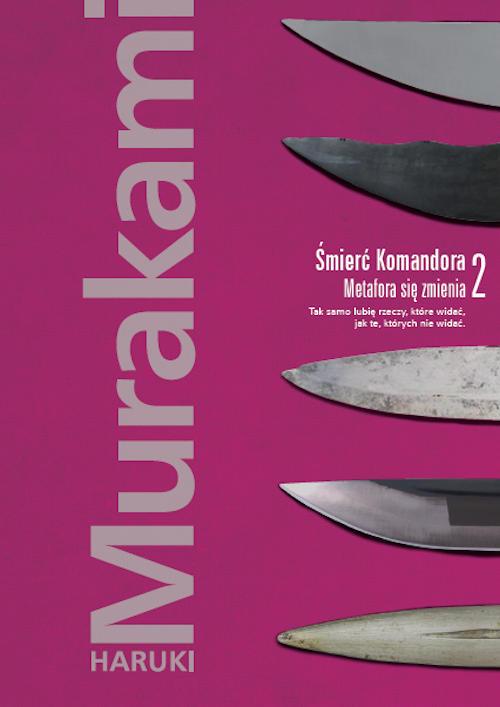 Recenzja książki Śmierć Komandora. Metafora się zmienia - Haruki Murakami