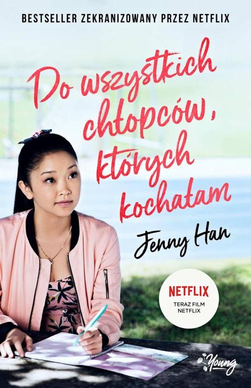 Recenzja książki Do wszystkich chłopców, których kochałam - Jenny Han
