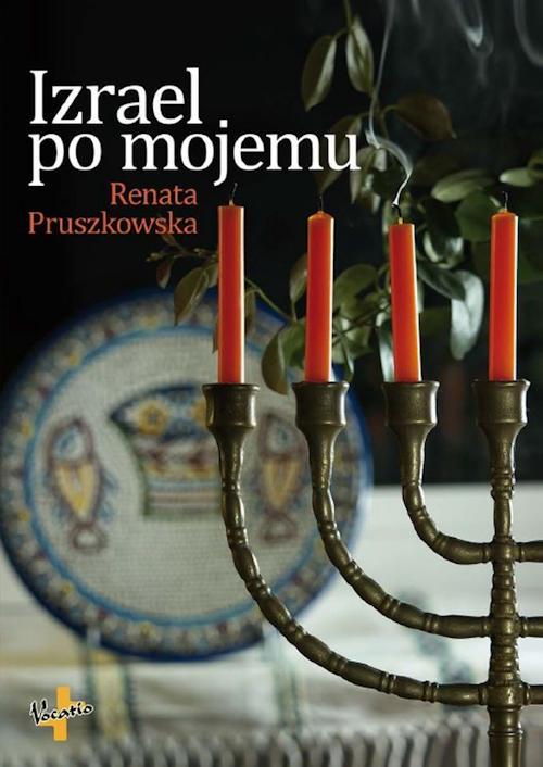 Recenzja książki Izrael po mojemu - Renata Pruszkowska