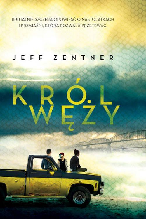 Recenzja książki Król węży - Jeff Zentner