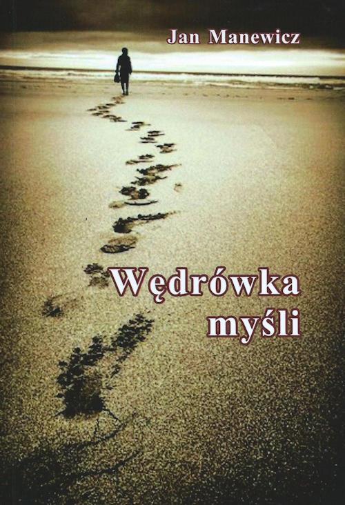 Recenzja książki Wędrówka myśli - Jan Manewicz