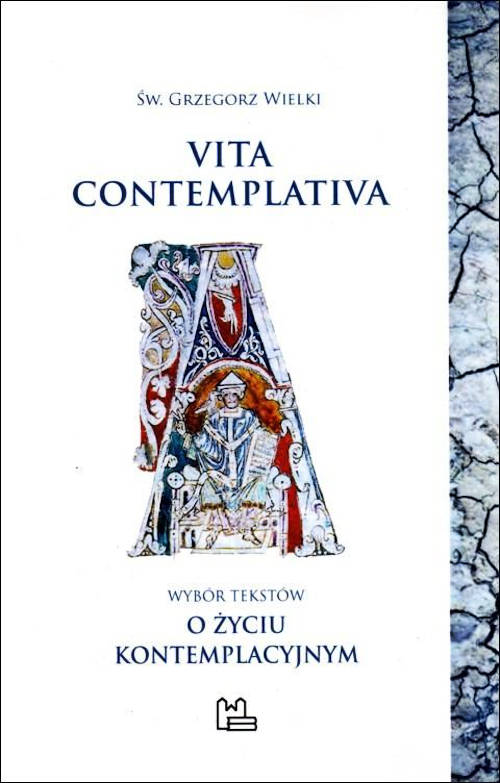 """Recenzja książki Vita contemplativa. Wybór tekstów z """"Moraliów"""" o życiu kontemplacyjnym - Św. Grzegorz Wielki"""