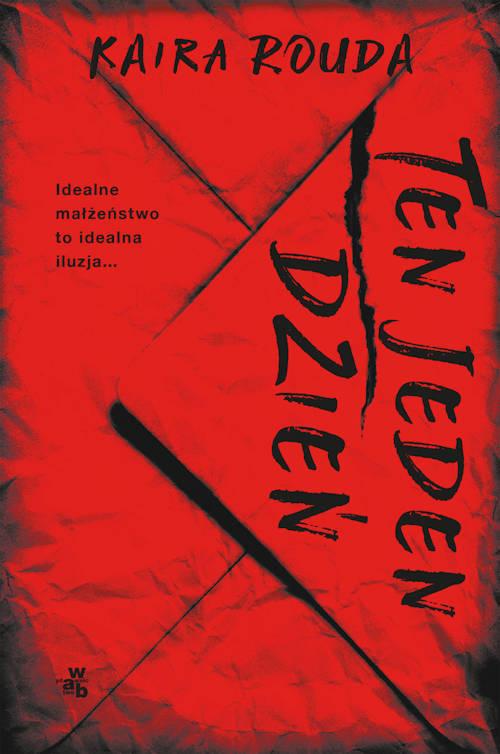 Recenzja książki Ten jeden dzień - Kaira Rouda