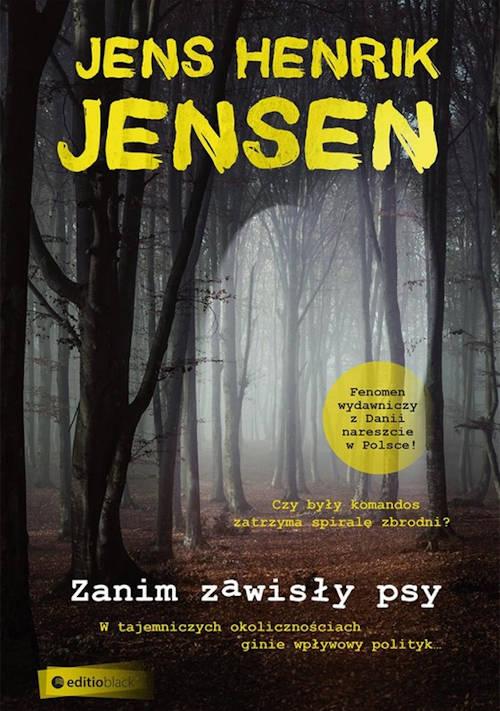 Recenzja książki Zanim zawisły psy - Jens Henrik Jensen
