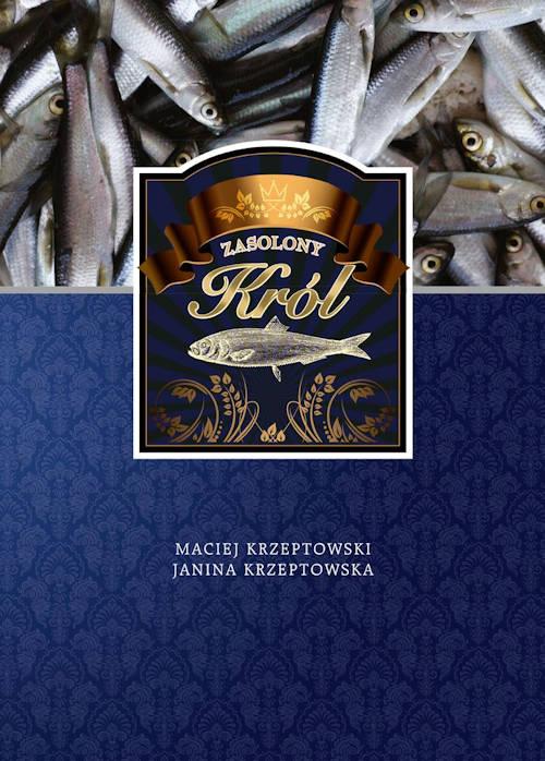 Recenzja książki Zasolony Król - Maciej Krzeptowski, Janina Krzeptowska