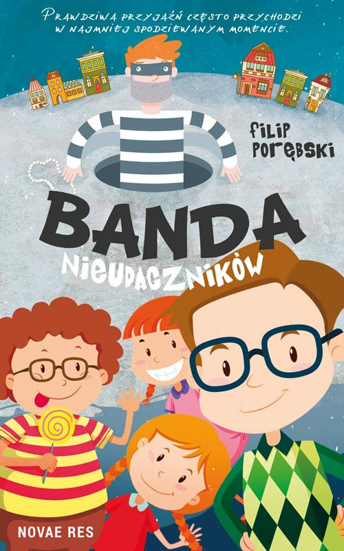 Recenzja książki Banda nieudaczników - Filip Porębski