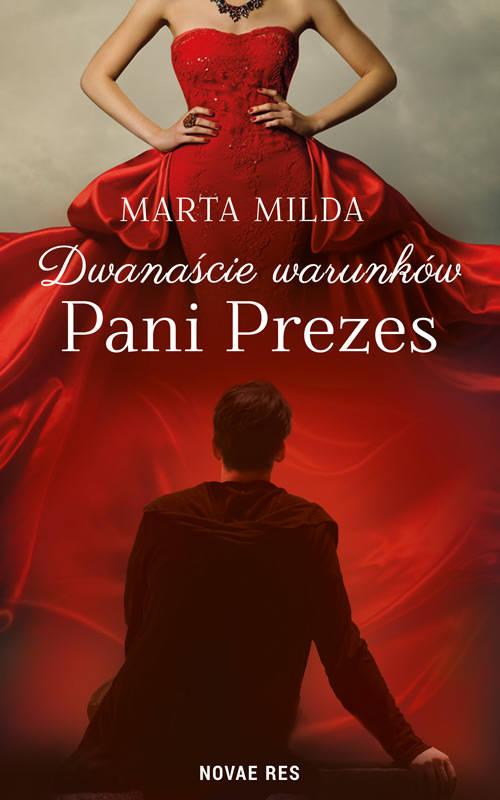 Recenzja książki Dwanaście warunków Pani Prezes - Marta Milda