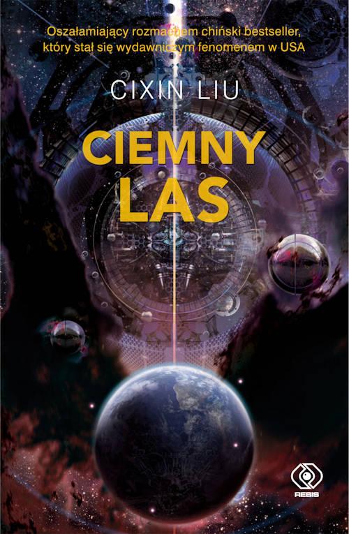 Ciemny Las - Cixin Liu