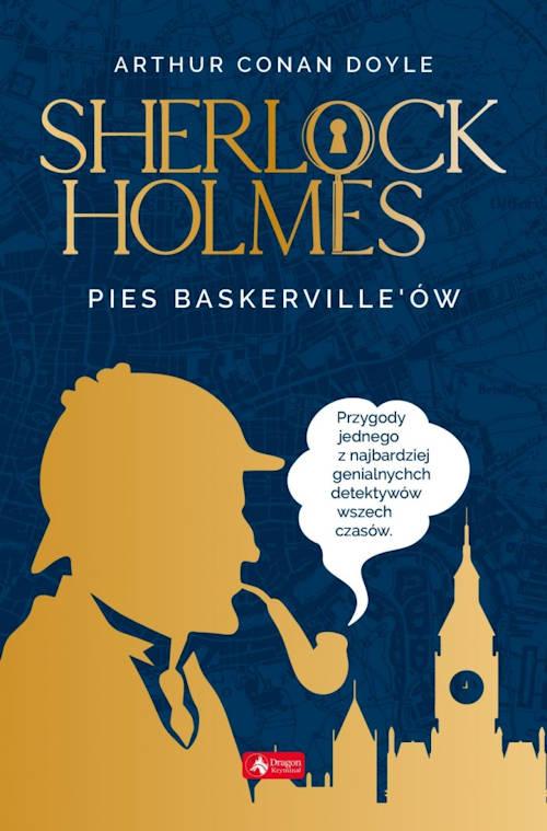 Sherlock Holmes. Pies Baskerville'ów - Arthur Conan Doyle